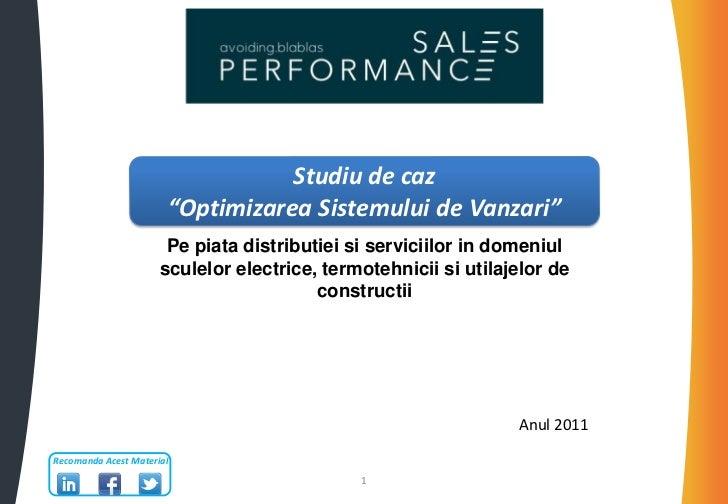 """Studiu de caz                       """"Optimizarea Sistemului de Vanzari""""                       Pe piata distributiei si ser..."""