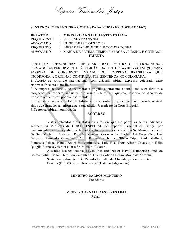 Superior Tribunal de Justiça SENTENÇA ESTRANGEIRA CONTESTADA Nº 831 - FR (2005/0031310-2)  RELATOR                 :   MIN...