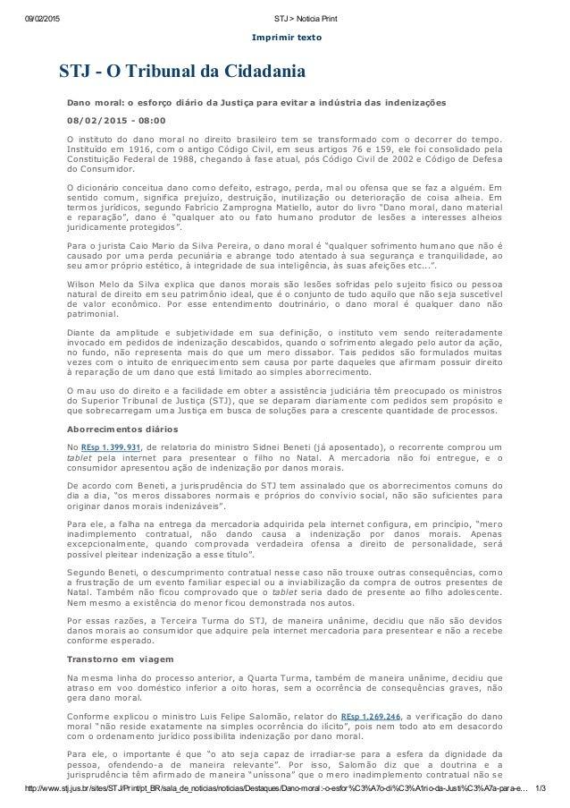 09/02/2015 STJ>NoticiaPrint http://www.stj.jus.br/sites/STJ/Print/pt_BR/sala_de_noticias/noticias/Destaques/Danomoral:...