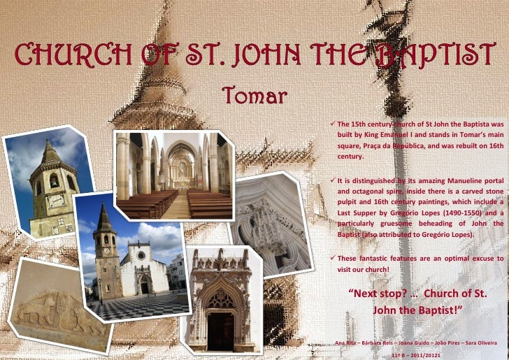  The 15th century church of St John the Baptista was  built by King Emanuel I and stands in Tomar's main  square, Praça d...