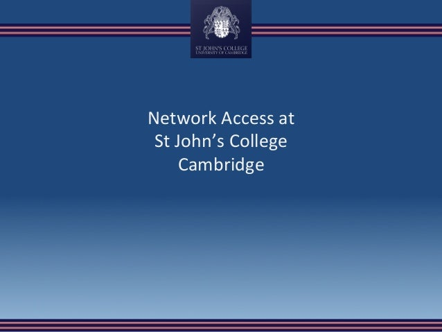 Network	Access	at	 St	John's	College	 Cambridge