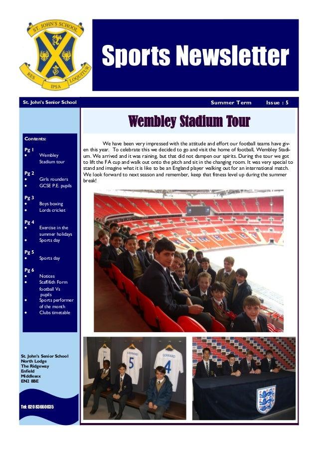 HEWLETT-PACKARD Summer Term Issue : 5 Sports Newsletter St. John's Senior School Tel: 020 83660035 St. John's Senior Schoo...