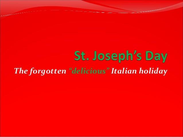 "The forgotten ""delicious"" Italian holiday"