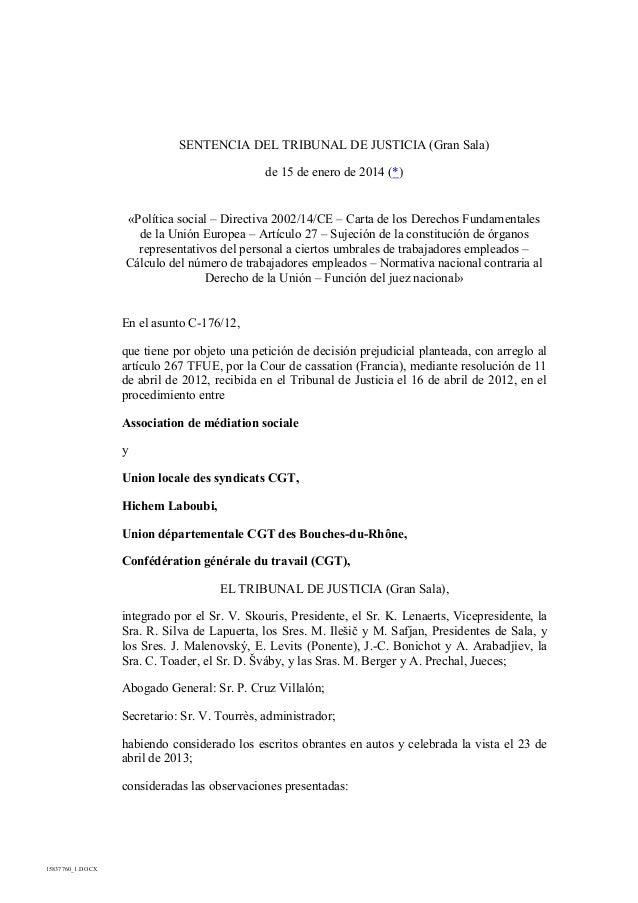 SENTENCIA DEL TRIBUNAL DE JUSTICIA (Gran Sala) de 15 de enero de 2014 (*)  «Política social – Directiva 2002/14/CE – Carta...