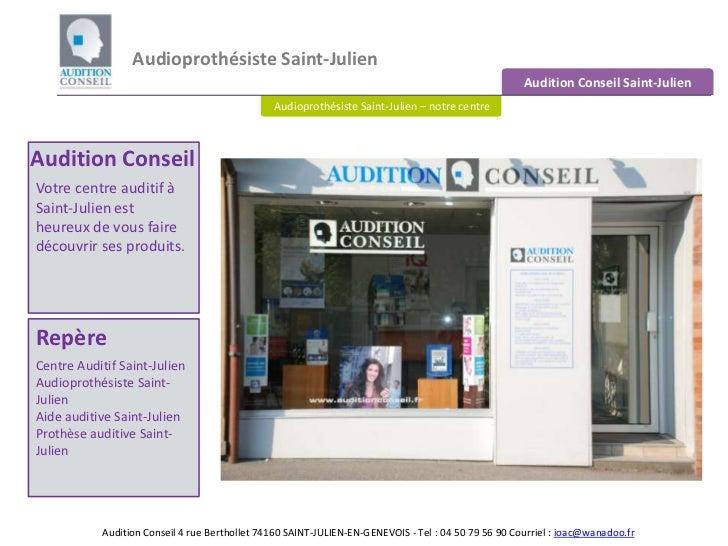 Audioprothésiste Saint-Julien <br />Audition Conseil Saint-Julien<br />Audioprothésiste Saint-Julien – notre centre<br />A...