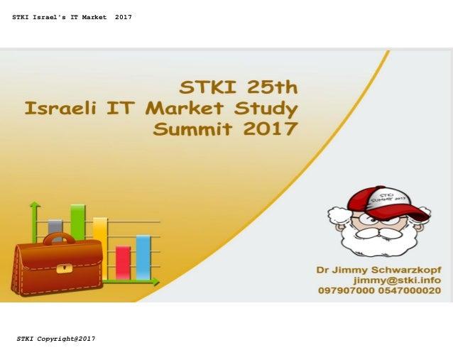 STKI Israel's IT Market 2017 STKI Copyright@2017