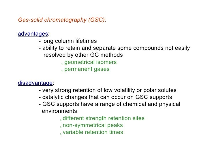 Gas chromatography used