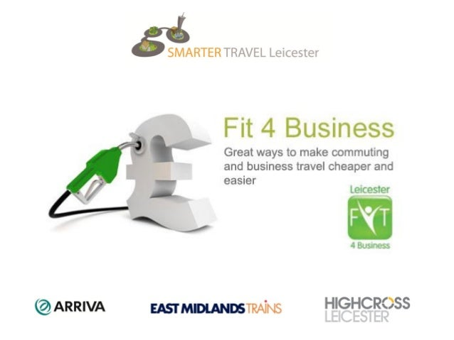 Fit 4 Business Part funded by Department for Transport and Leicester City Council Small business training is being deliver...
