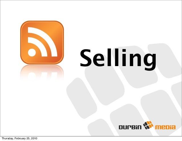 Selling Thursday, February 25, 2010