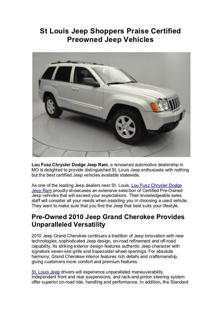 St Louis Jeep Shoppers Praise Certified Preowned Jeep VehiclesLou Fusz  Chrysler Dodge Jeep Ram, ...