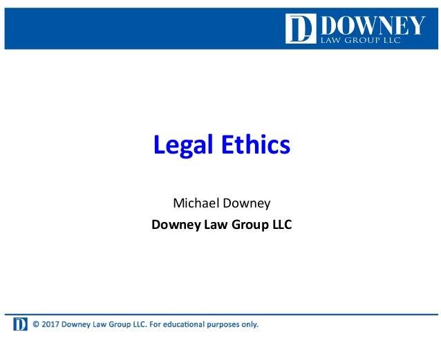 Legal Ethics - St  Louis Paralegals Association - June 2017