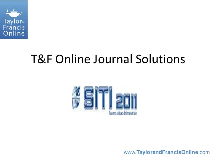 T&F Online Journal Solutions<br />