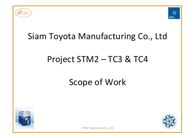 Siam  Toyota  Manufacturing  Co.,  Ltd        Project  STM2  –  TC3  &  TC4      Scope  of ...