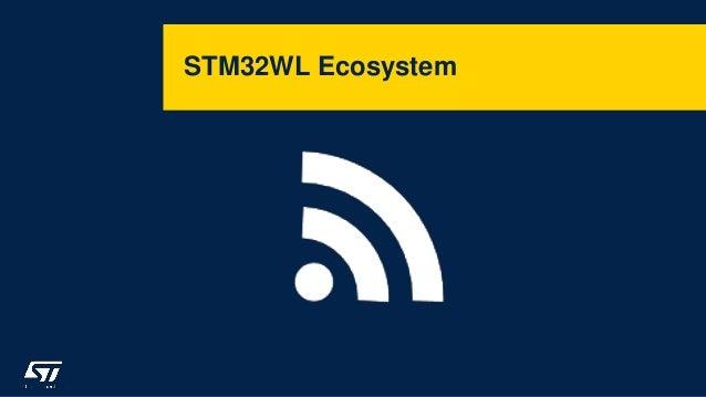 STM32WL Ecosystem