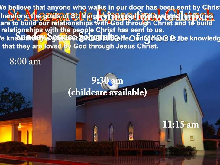 We believe that anyone who walks in our door has been sent by Christ.<br />StMargaret's Episcopal Church<br />Join us for ...