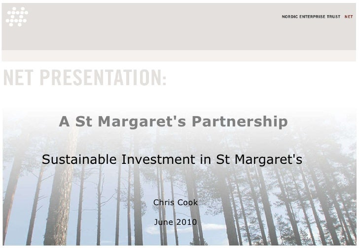 A St Margaret's Partnership Chris Cook  June 2010  Sustainable Investment in St Margaret's