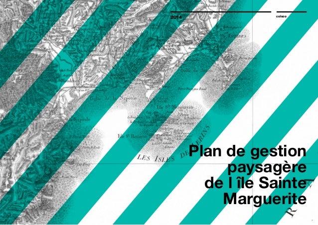 Plan de gestion paysagère de l'île Sainte Marguerite 2014 coloco 2 3