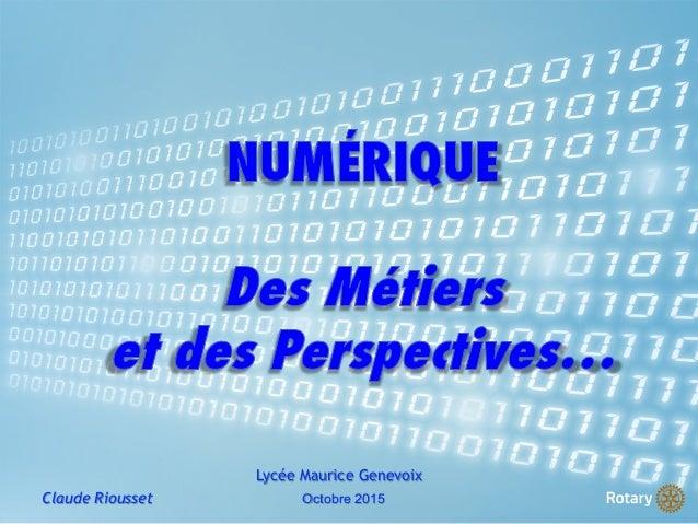 Claude Riousset Lycée Maurice Genevoix Octobre 2015