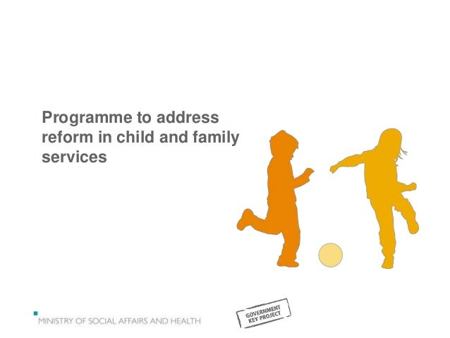 Programme to address reform in child and family services