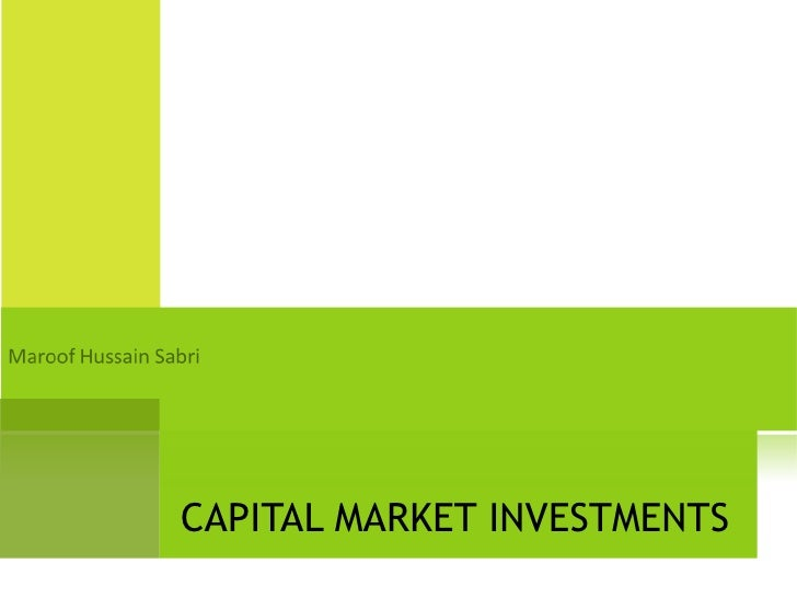 CAPITAL MARKET INVESTMENTS