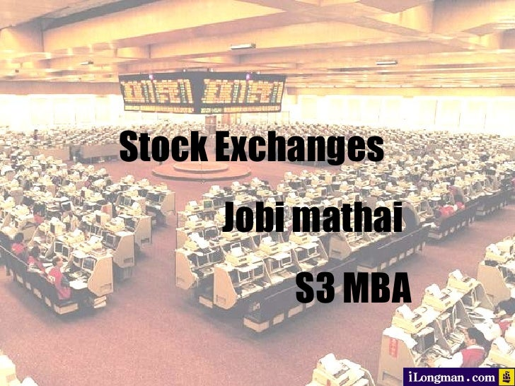 Stock Exchanges Jobi mathai S3 MBA