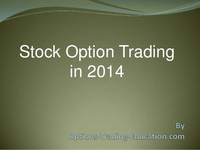 Stock Option Trading in 2014