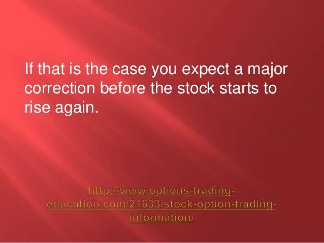 Stock option trading information