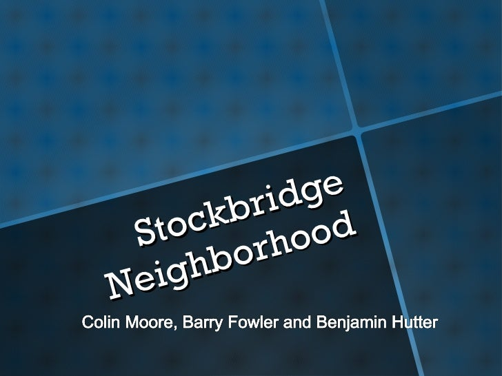 Stockbridge Neighborhood