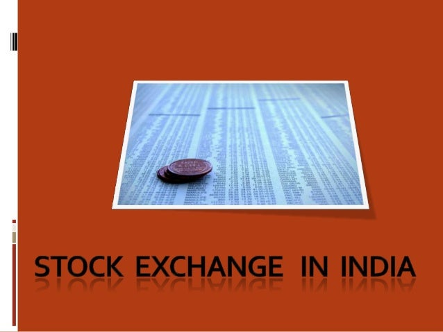 Introduction Stock Exchanges are an organized marketplace, either corporation or mutual organization, where members of the...