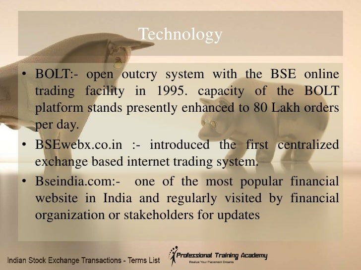 Open outcry trading system in india