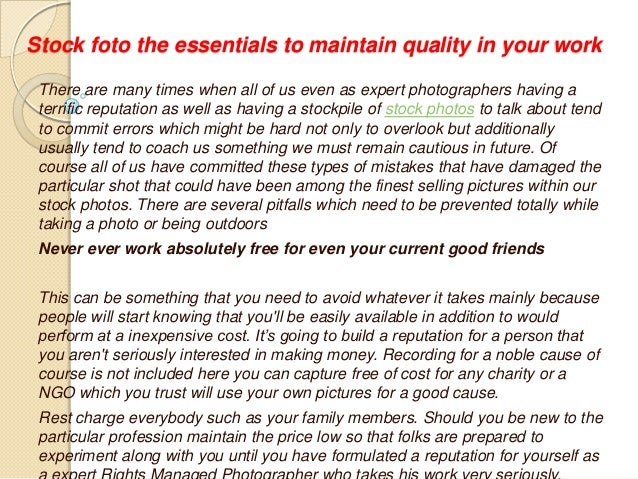 Stock foto the essentials to maintain quality in your work There are many times when all of us even as expert photographer...