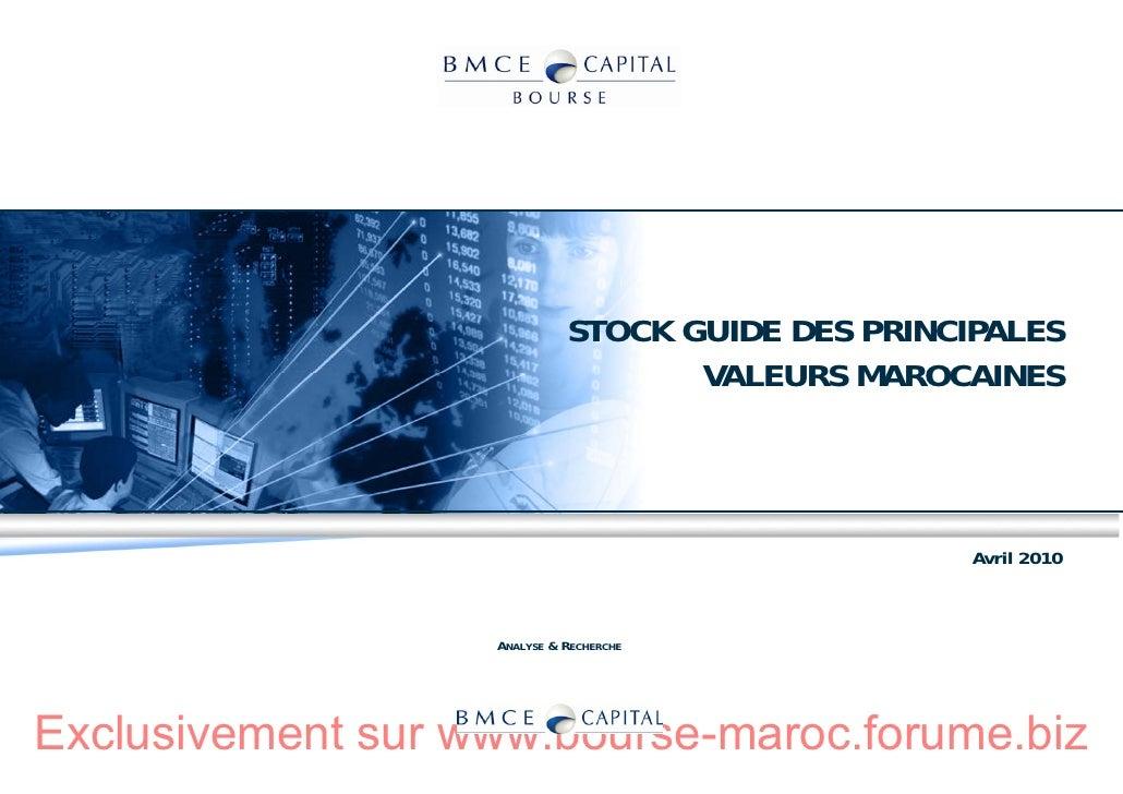 STOCK GUIDE DES PRINCIPALES                                     VALEURS MAROCAINES                                        ...
