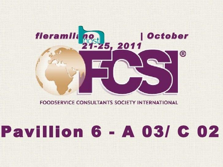 Pavillion 6 - A 03/ C 02 fieramilano  | October 21-25, 2011
