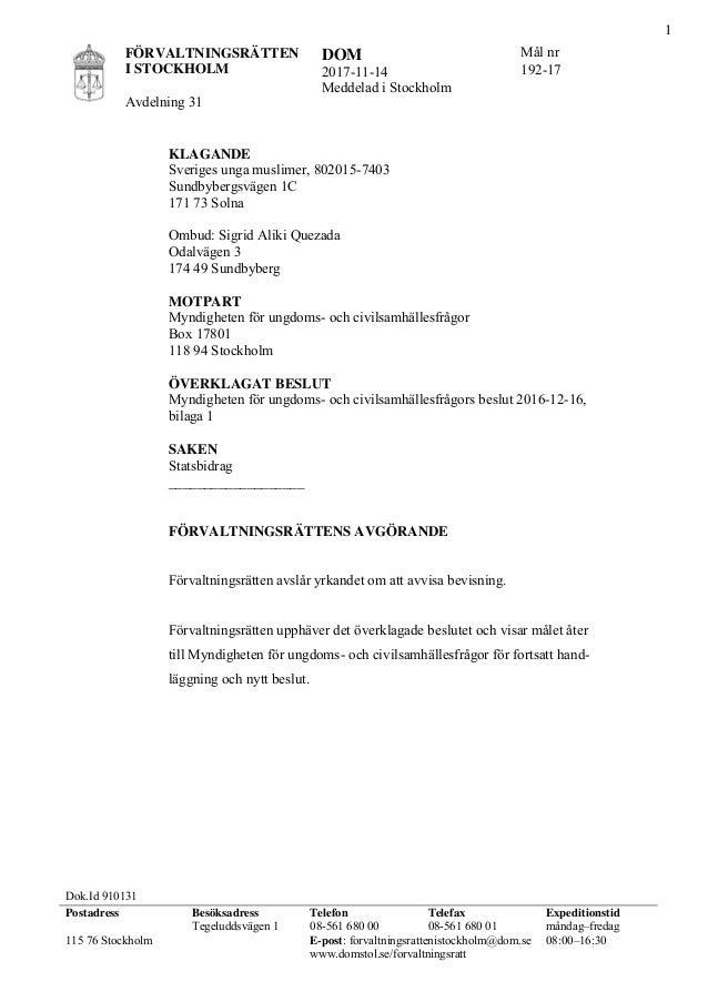 FÖRVALTNINGSRÄTTEN I STOCKHOLM Avdelning 31 DOM 2017-11-14 Meddelad i Stockholm Mål nr 192-17 Dok.Id 910131 Postadress Bes...