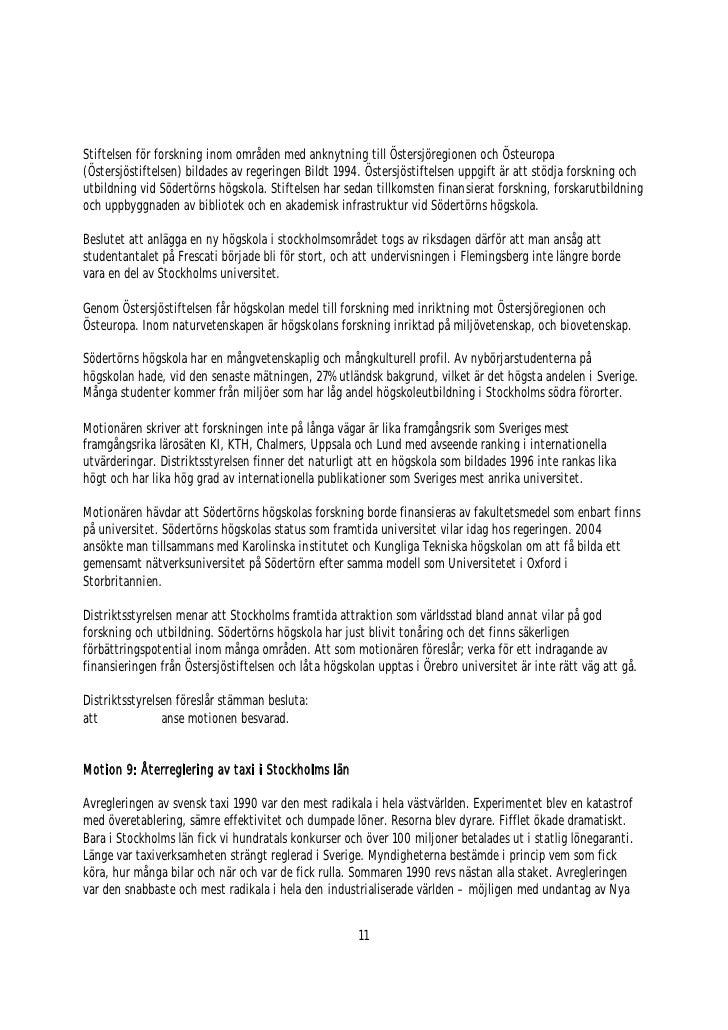 Stiftelsen för forskning inom områden med anknytning till Östersjöregionen och Östeuropa (Östersjöstiftelsen) bildades av ...