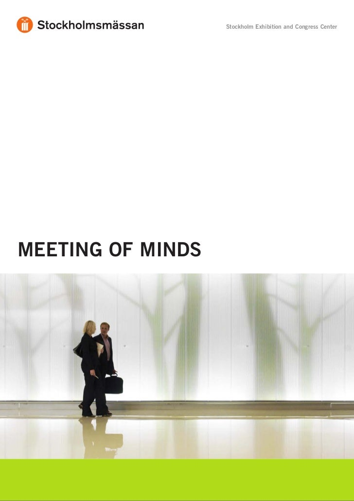 Stockholm Exhibition and Congress CenterMEETING OF MINDS