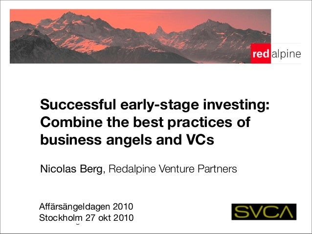 Early-stage financing! Opportunities & traps for angels co-investing with VC's! Nicolas Berg, Redalpine Venture Partners! 7...