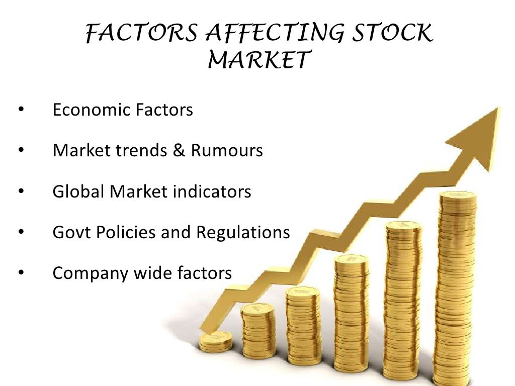 economic forces stock markets Stock markets 22 macroeconomic factors affecting the indian stock market ahmed (2008), by applying toda and yamamoto  the effect of macroeconomic determinants on the performance of the indian stock market the effect of macroeconomic determinants on the performance of the indian stock market 1 introduction.
