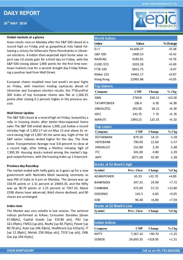 DAILY REPORT 26th MAY 2014 YOUR MINTVISORY Call us at +91-731-6642300 Global markets at a glance Asian stocks rose on Mond...