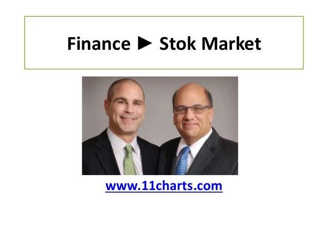 Finance ► Stok Market www.11charts.com