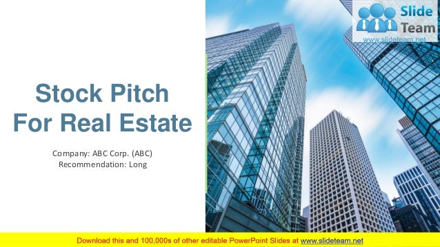Stock Pitch For Real Estate Company: ABC Corp. (ABC) Recommendation: Long