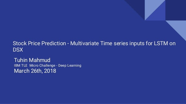 Stock price prediction with multivariate Time series input