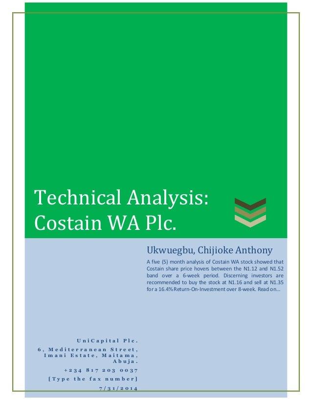 Technical Analysis: Costain WA Plc. U n i C a p i t a l P l c . 6 , M e d i t e r r a n e a n S t r e e t , I m a n i E s ...