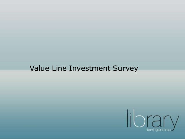 value line investment survey The legendary stock-picking system endorsed by peter lynch and warren buffett peter lynch calls value line the next best thing to having your own private securities.