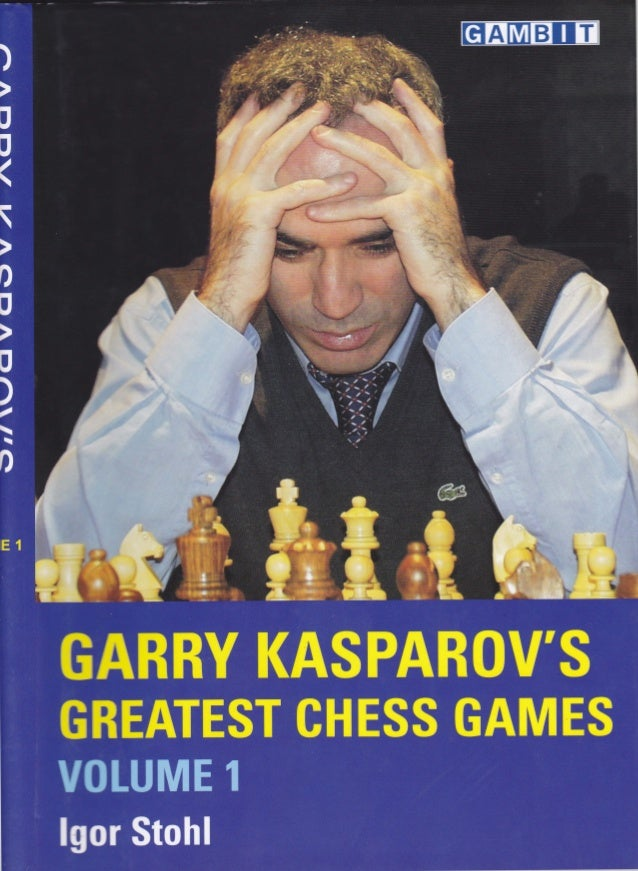 garry kasparov's greatest chess games, vol 1