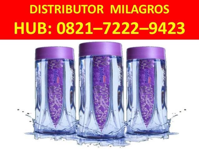 DISTRIBUTOR MILAGROS HUB: 0821–7222–9423