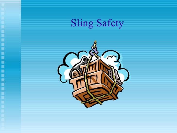 Sling Safety