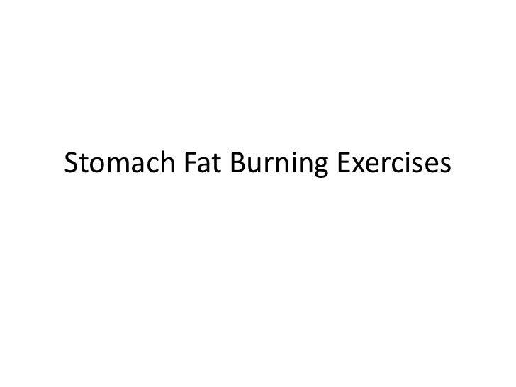 Stomach Fat Burning Exercises