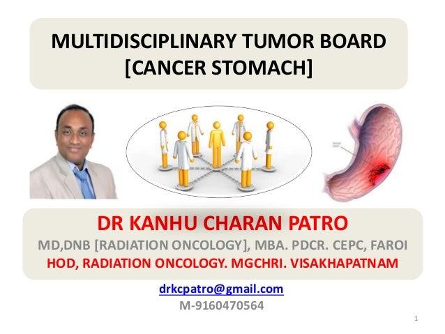 DR KANHU CHARAN PATRO MD,DNB [RADIATION ONCOLOGY], MBA. PDCR. CEPC, FAROI HOD, RADIATION ONCOLOGY. MGCHRI. VISAKHAPATNAM 1...