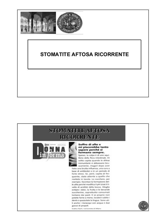 STOMATITE AFTOSA RICORRENTE  STOMATITE AFTOSA     RICORRENTE           Pag.. 1           Pag 1